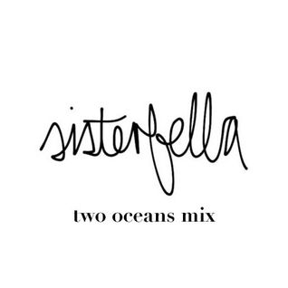 sisterfella - two oceans radio mix