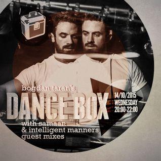 Dance Box - 14 Oct 2015 feat. Samaan & Intelligent Manners guest mixes