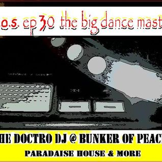 D.H.O.S. EP. 30 - THE BIG DANCE MASTERS -