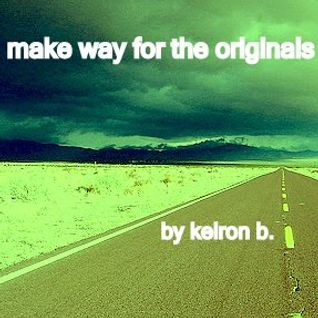 Make Way For The Originals