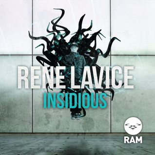Rene LaVice - Insidious LP Half Hour Mix by Johnny B