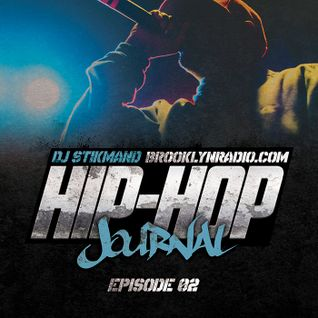 The Hip Hop Journal (Episode 2)