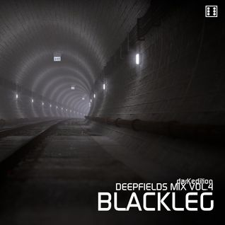 Blackleg - DeepFields Mix vol.4 DarkEdition