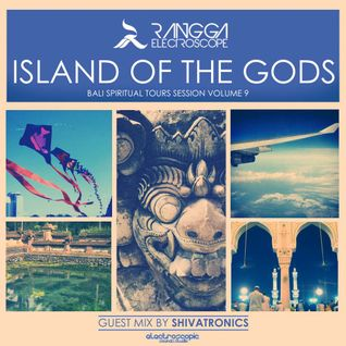 ISLAND OF THE GODS Volume 9 (Guest Mix by ShivaTronics)