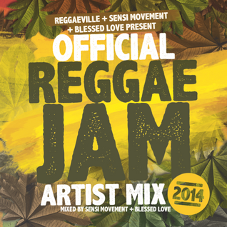 Reggae Jam Festival 2014 - Official Artist Mix