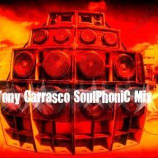 :::::Tony Carrasco SoulPhoniC Mix:::::