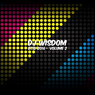 Dj Wisdom - BTID 2016 - Vol.2