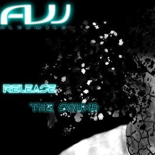 Release The Sound # 4 By ALEX WILD - Funky House Sensation