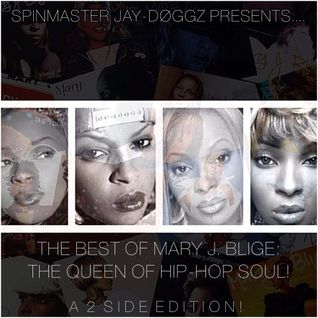 The Best of Mary J. Blige: The Queen of Hip-Hop Soul (Side A: The Party Side)
