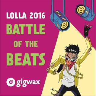 Lollapalooza DJ contest entry mix #Lolla25 #Gigwax