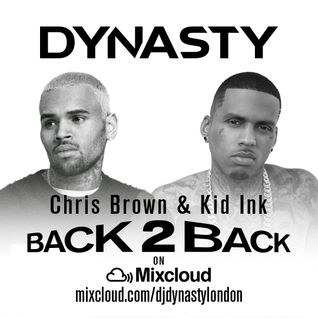 Chris brown & Kid Ink Back 2 Back