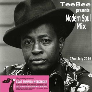 TeeBee's Modern Soul Mix 22nd July 2016