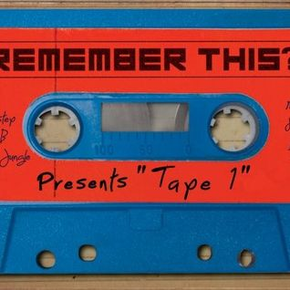 REMEMBER THIS ? tape one!