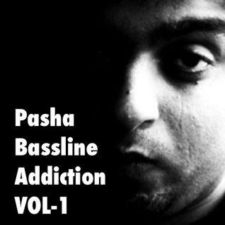 Pasha - Bassline Addiction VOL1