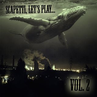 Scapetti, Let's Play... Vol. 2