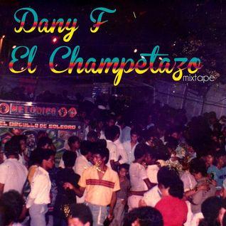 Dany F - El Champetazo Mixtape 3