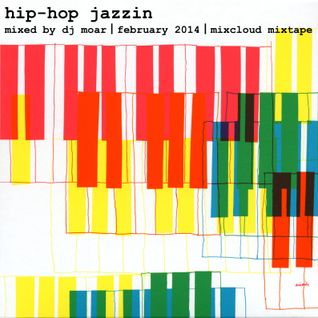 Hip-Hop Jazzin (February Mixtape)