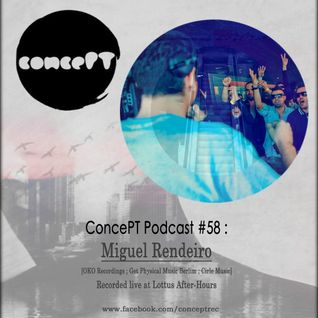 ConcePT Podcast #58 - Miguel Rendeiro
