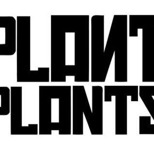 Plant Plants Mixtape