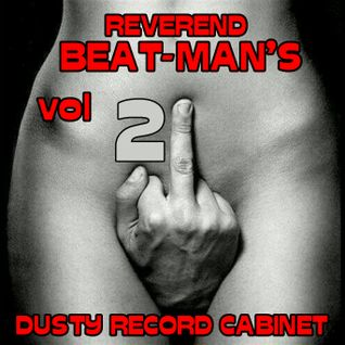 REVEREND BEAT-MAN'S DUSTY RECORD CABINET VOL 21