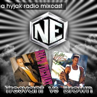 Hyjak Radio - Tresvant vs Brown (a new edition mixcast)