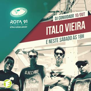 Rota 91 - 10/10/2015 - DJ convidado - Italo Vieira