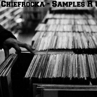 DJ Chiefrocka - Samples R US