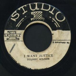 I WANT JUSTICE!  (Ska Rocksteady & Reggae Returns)