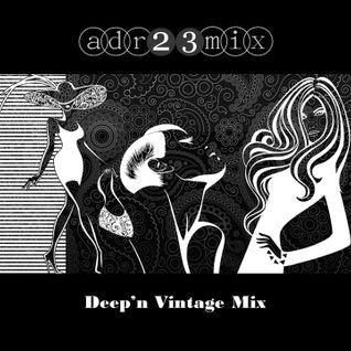 Deep'n Vintage Mix (adr23mix)