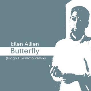 Ellen Allien - Butterfly (Diogo Fukumoto Remix).