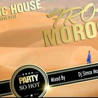 Arabic House Music 2013 Mixed By Simox Morad Ft Djette Asmae