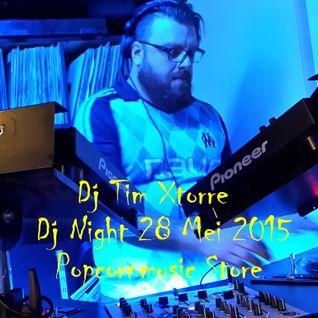 Dj Tim Xtorre @ Dj Night Popcornmusic Store 28 mei 2015