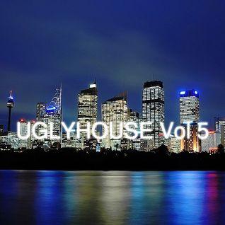 UGLYHOUSE VOL5 FEB 2011