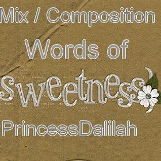 Words of sweetness!