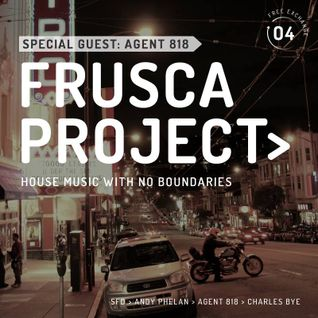 FRUSCA Project Volume IV - Special guest Agent 818