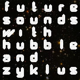 Future Sounds - Episode 3 (2012): Hubble (AUS)