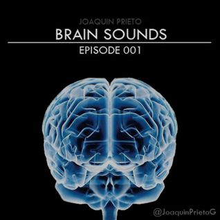 Brain Sounds - Episode 001