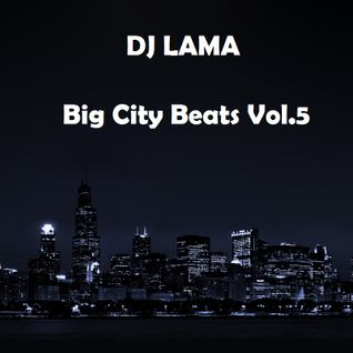 Dj_Lama (Fenix Project)- Big City Beats