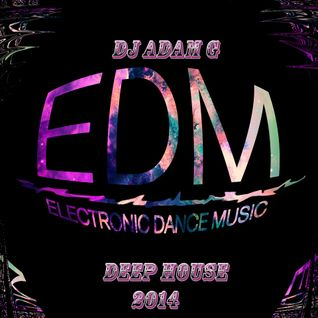 DJ ADAM G - E.D.M. SESSIONS 01