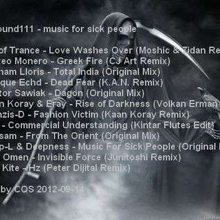 qrvasound111 - music for sick people  mixed by CQS 2012-09-14