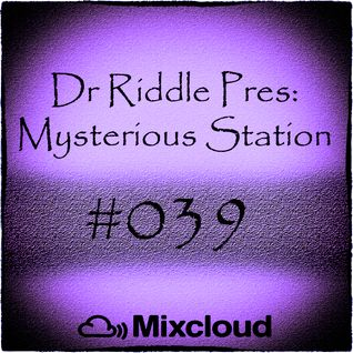 Mysterious Station 039 (19.04.2015)