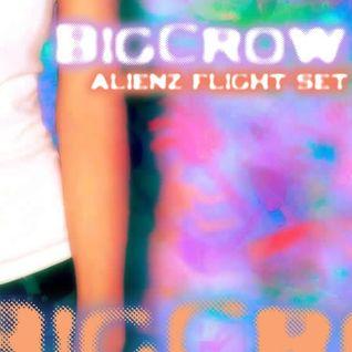 Dj BigCrow - Alienz Flight live set