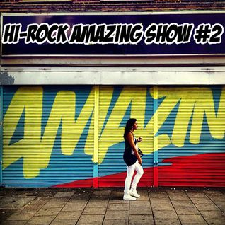 Hi-Rock Amazing HipHop-Soul-Funk Show pt.2