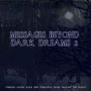 "The Darklord Radio Show ""Messages Beyond Dark Dreams 2 Special"""
