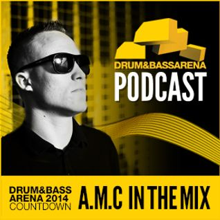 A.M.C - Drum & Bass Arena 2014 Album Mix