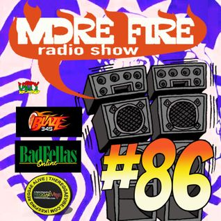 More Fire Radio Show #86 Week of Jan 25 2016 with Crossfire from Unity Sound