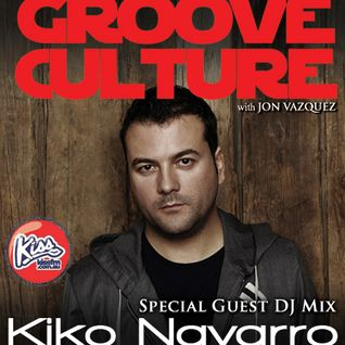 Groove Culture with Guest DJ Kiko Navarro 21 09 2013