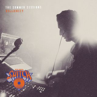 Switch | The Summer Sessions 2015 | DJ Jonezy