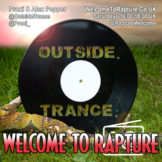 OUTSIDE with Proxi & Alex Pepper 03.09.16 - Gatecrasher Tribute Edition
