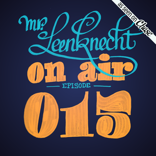 Mr. Leenknecht on air 015 (Romare, Sauce81, Daymé Arocena, Emanative, Kerem Akdag, … )